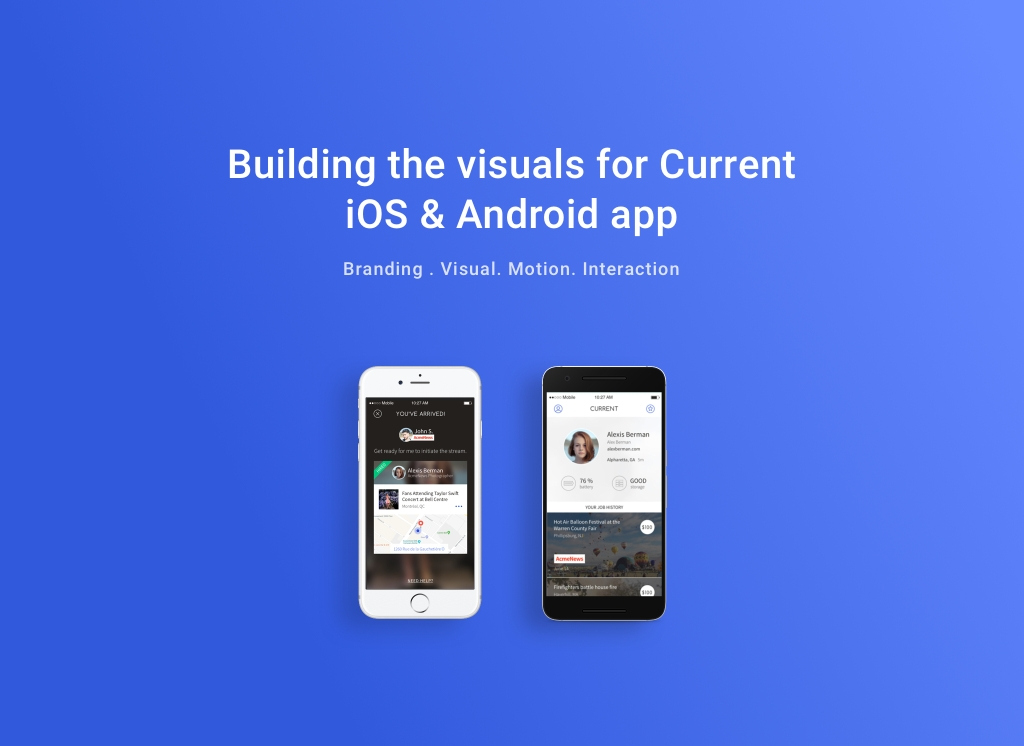 Building the visuals for Current iOS & Android app