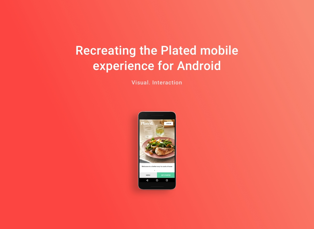 Recreating the Plated mobile for Android